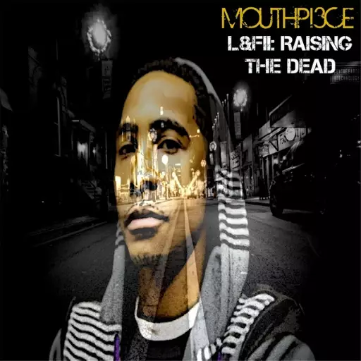 Mouthpi3ce – Lost & Found II: Raising The Dead Review