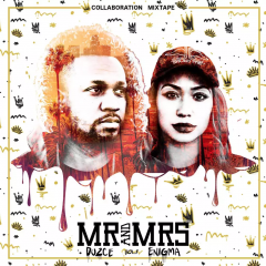 Du2ce & Enigma – Mr and Mrs Mixtape Review
