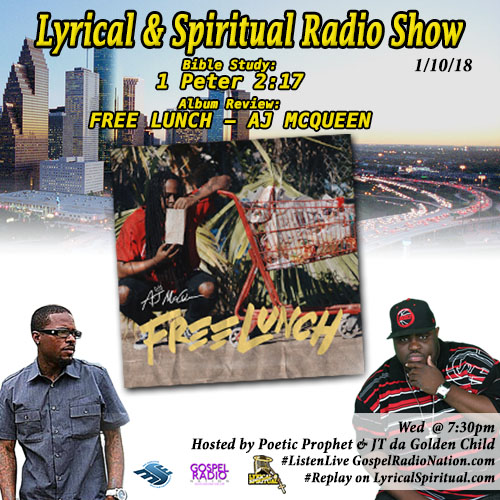 Lyrical & Spiritual Radio Show 83 with AJ McQueen Free Lunch Review